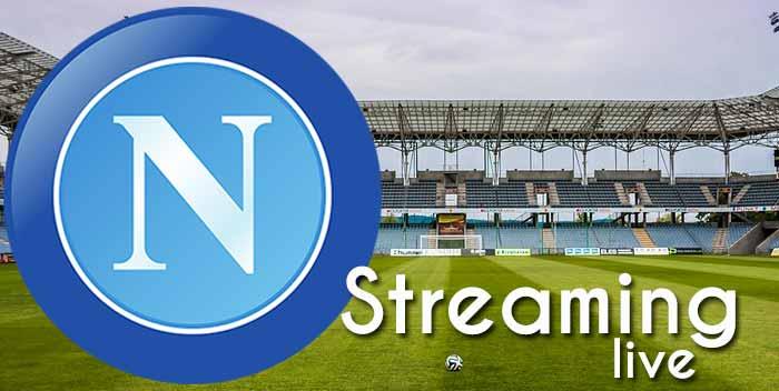 Streaming Napoli live